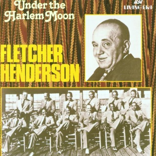 Fletcher Henderson Under The Harlem Moon