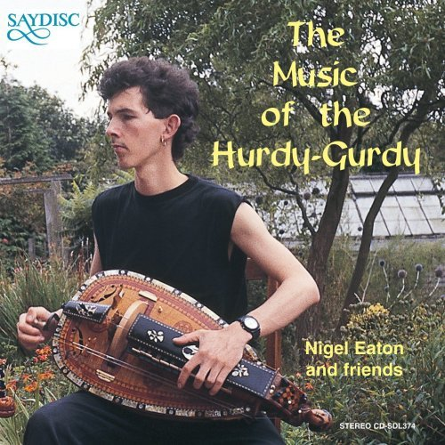 Nigel Eaton Music Of Hurdy Gurdy