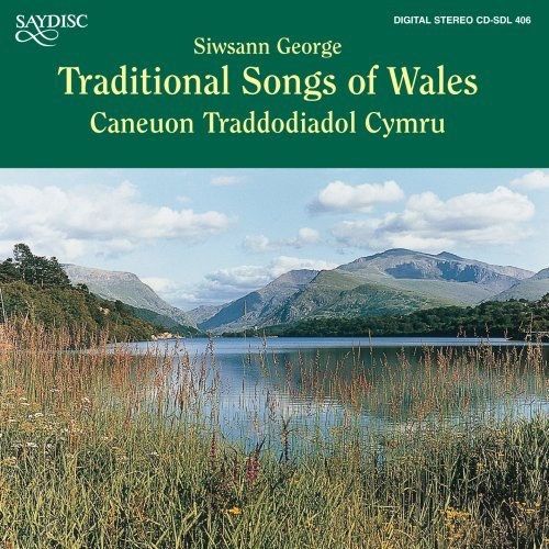 Siwsann George Traditional Songs Of Wales