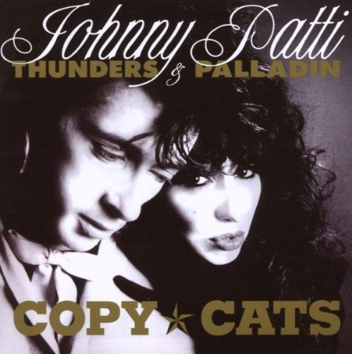 Johnny & Patti Pallad Thunders Copy Cats Import Gbr