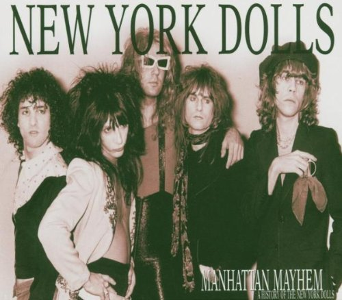 New York Dolls Manhattan Mayhem Import Gbr