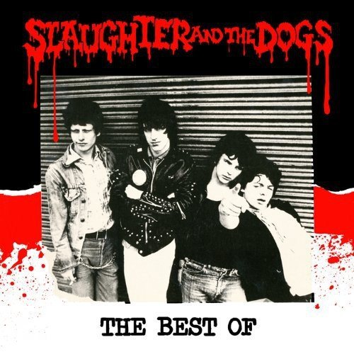 Slaughter & The Dogs Best Of Slaughter & The Dogs Import Gbr
