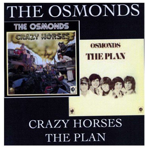 Osmonds Crazy Horses The Plan Import Gbr