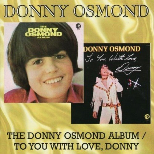 Donny Osmond Donny Osmond Album You With Lo Import Gbr 2 Lp On 1 CD