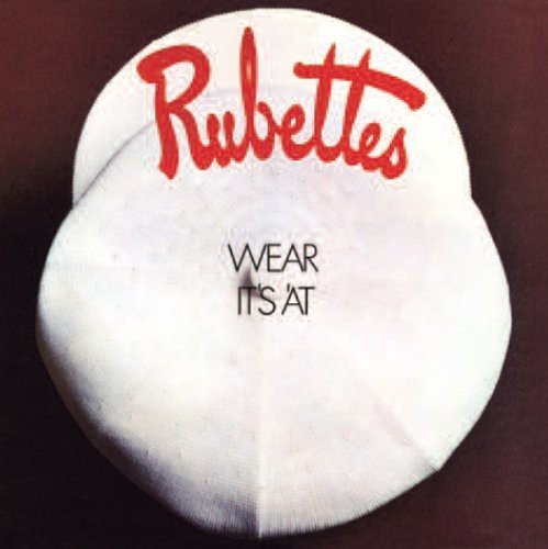 Rubettes Wear It's At Import Gbr