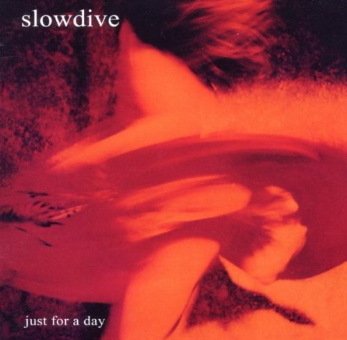 Slowdive Just For A Day Deluxe Edition Import Gbr 2 CD