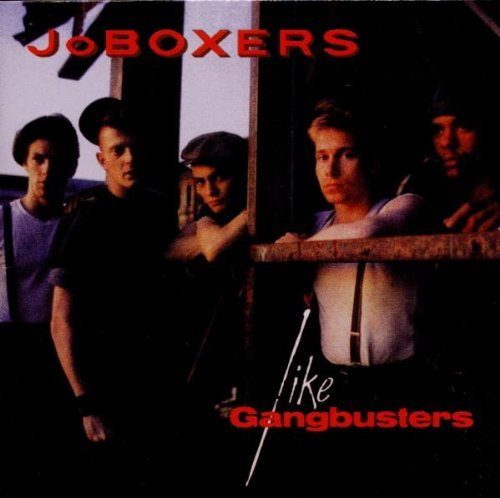 Joboxers Like Gangbusters Expanded Edi Import Gbr