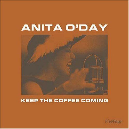 Anita O'day Keep The Coffee Coming Import Gbr