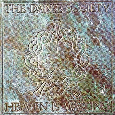 Danse Society Heaven Is Waiting Import