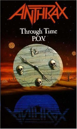 Anthrax Through Time P.O.V. Nr