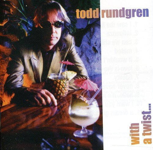 Todd Rundgren With A Twist Import Gbr