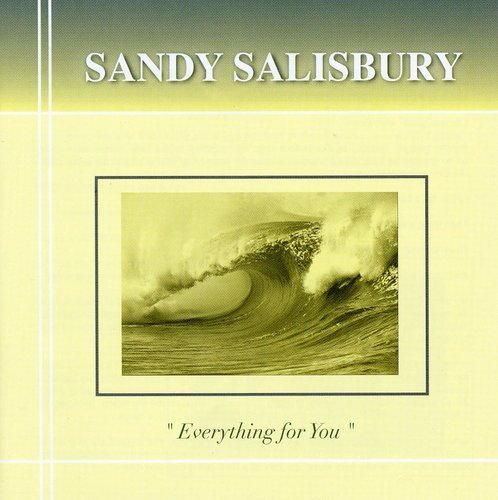 Sandy Salisbury Everything For You Import