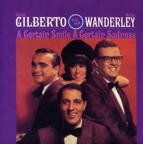 Astrud & Walter Wande Gilberto Certain Smile Certain Sadness Import Gbr