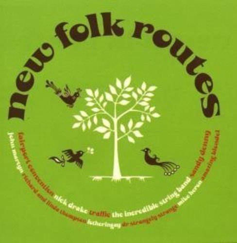 New Folk Routes New Folk Routes