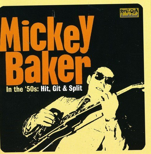 Mickey Baker In The 50s Hit Git & Split Import Gbr