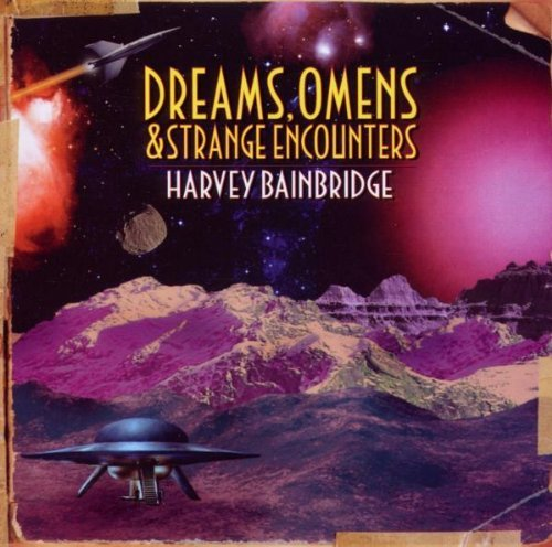 Harvey Bainbridge Dreams Omens & Strange Encount Import Gbr
