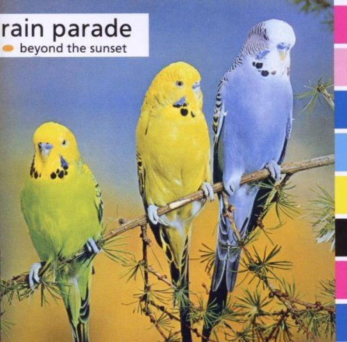 Rain Parade Beyond The Sunset Import Gbr