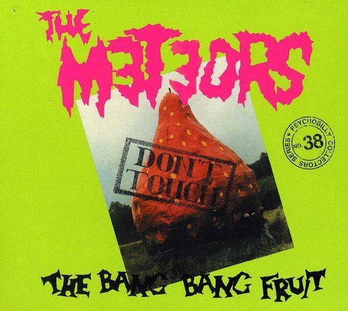 Meteors Don't Touch The Bang Bang Frui Import Gbr