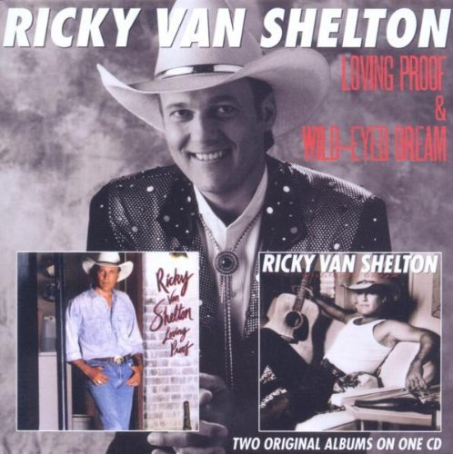 Ricky Van Shelton Loving Proof Wild Eyed Dream Impoer Gbr 2 On 1