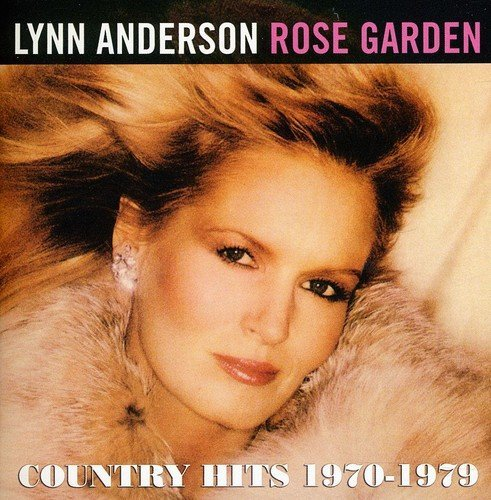 Lynn Anderson Rose Garden Country Hits 1970 Import Gbr
