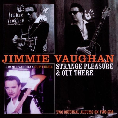 Jimmie Vaughan Strange Pleasure Out There Import Gbr 2 CD