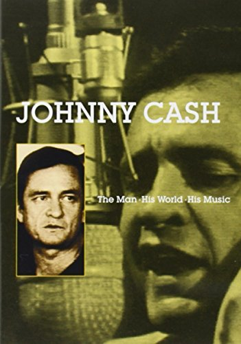 Johnny Cash Man His World His Music