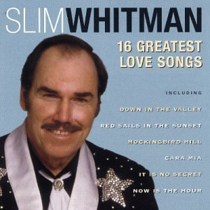 Slim Whitman 16 Great Songs Import Gbr