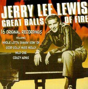 Jerry Lee Lewis Great Balls Of Fire Import Gbr