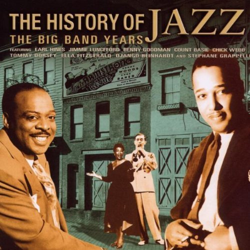 History Of Jazz The Big Band Y History Of Jazz The Big Band Y Import Gbr