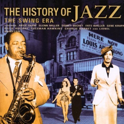 History Of Jazz The Swing Era History Of Jazz The Swing Era Import Gbr