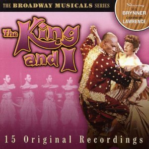 King & I 15 Original Recordings Broadway Musicals Series