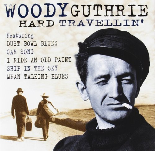 Woody Guthrie Hard Travellin Import Gbr