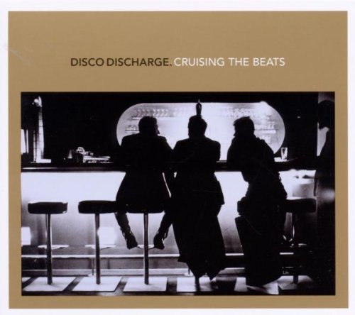 Disco Discharge Cruising The Beats Import Gbr 2 CD