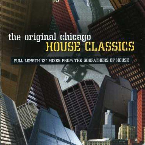 Original Chicago House Original Chicago House Import Gbr