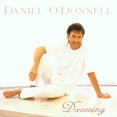Daniel O'donnell Dreaming Import Gbr