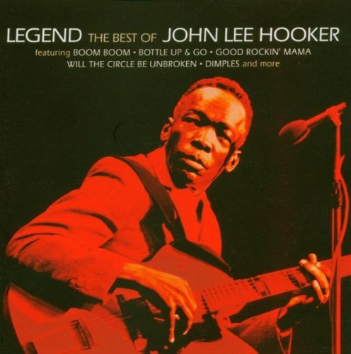 John Lee Hooker Legend Best Of John Lee Hooker Import Gbr Incl. Sleeve Notes