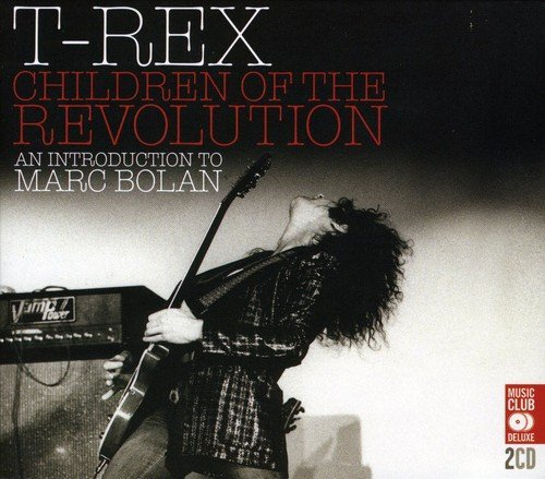 T. Rex Children Of The Revolution Import Gbr 2 CD Sleeve Note By Dr Rob