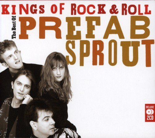 Prefab Sprout Kings Of Rock 'n' Roll The Be Import Gbr 2 CD