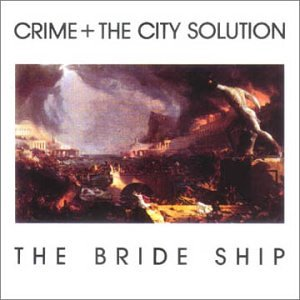 Crime & The City Solution Bride Ship Import Gbr