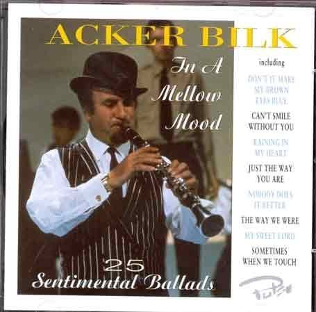 Acker Bilk In A Mellow Mood Import Gbr