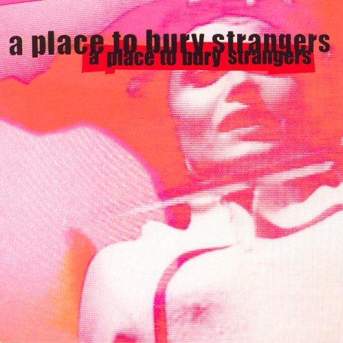 Place To Bury Strangers Missing You