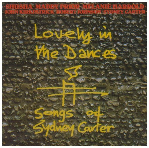 Lovely In The Dances Songs Of Lovely In The Dances Songs Of Prior Kirkpatrick Johnson Kemp Steeleye Span