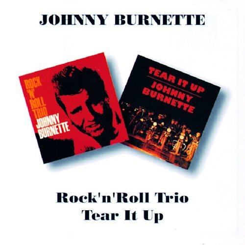 Burnette Johnny Rock N Roll Trio Tear It Up Import Gbr 2 On 1