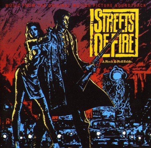 Streets Of Fire Soundtrack Import Gbr