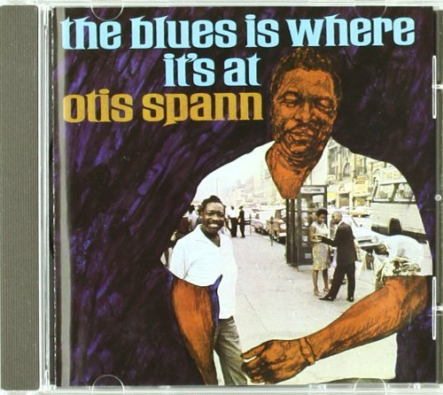 Spann Otis Blues Is Where It's At Import Gbr