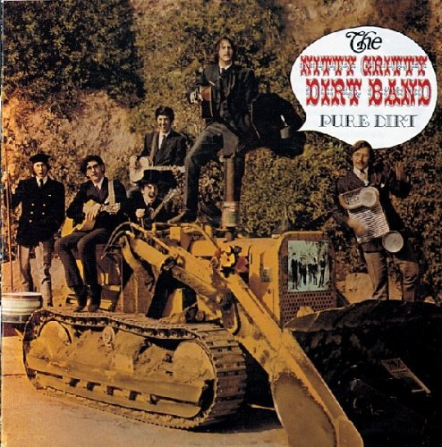 Nitty Gritty Dirt Band Pure Dirt Import Gbr