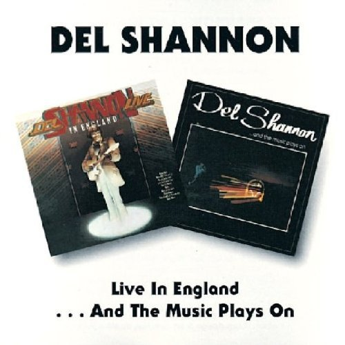 Del Shannon Live In England And The Music Import Gbr 2 On 1