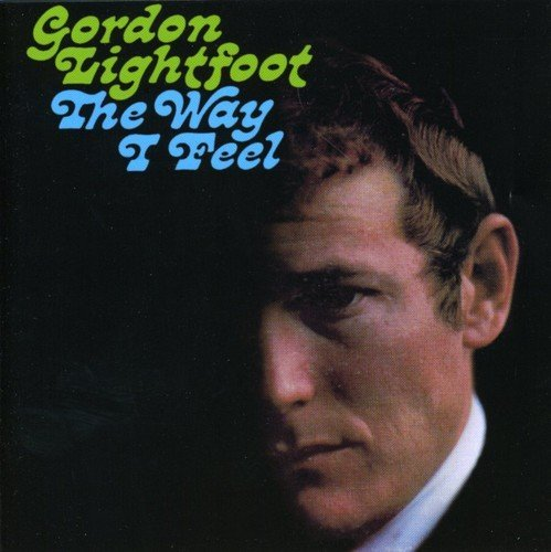 Lightfoot Gordon Way I Feel Import Gbr