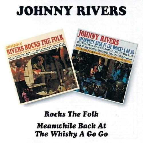 Johnny Rivers Rocks The Folk Meanwhile Back Import Gbr 2 CD