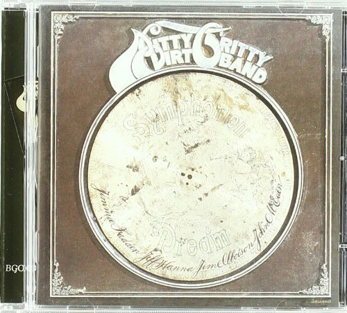 Nitty Gritty Dirt Band Dream Import Gbr